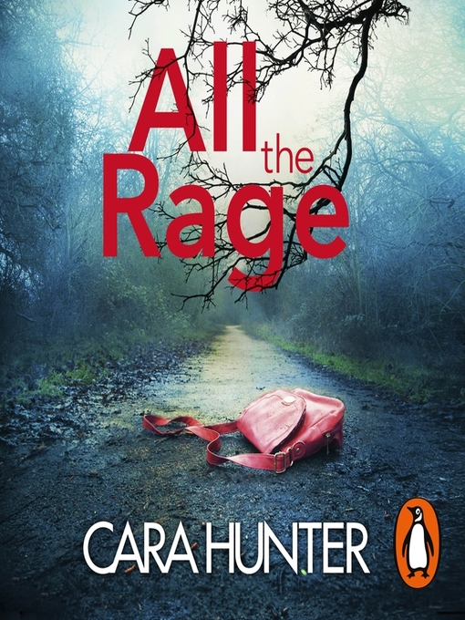 Title details for All the Rage by Cara Hunter - Wait list